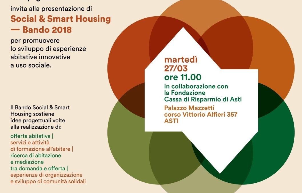 """Presentazione del """"Social & Smart Housing- Bando 2018"""", martedì 27 marzo 2018, ore 11, Palazzo Mazzetti"""