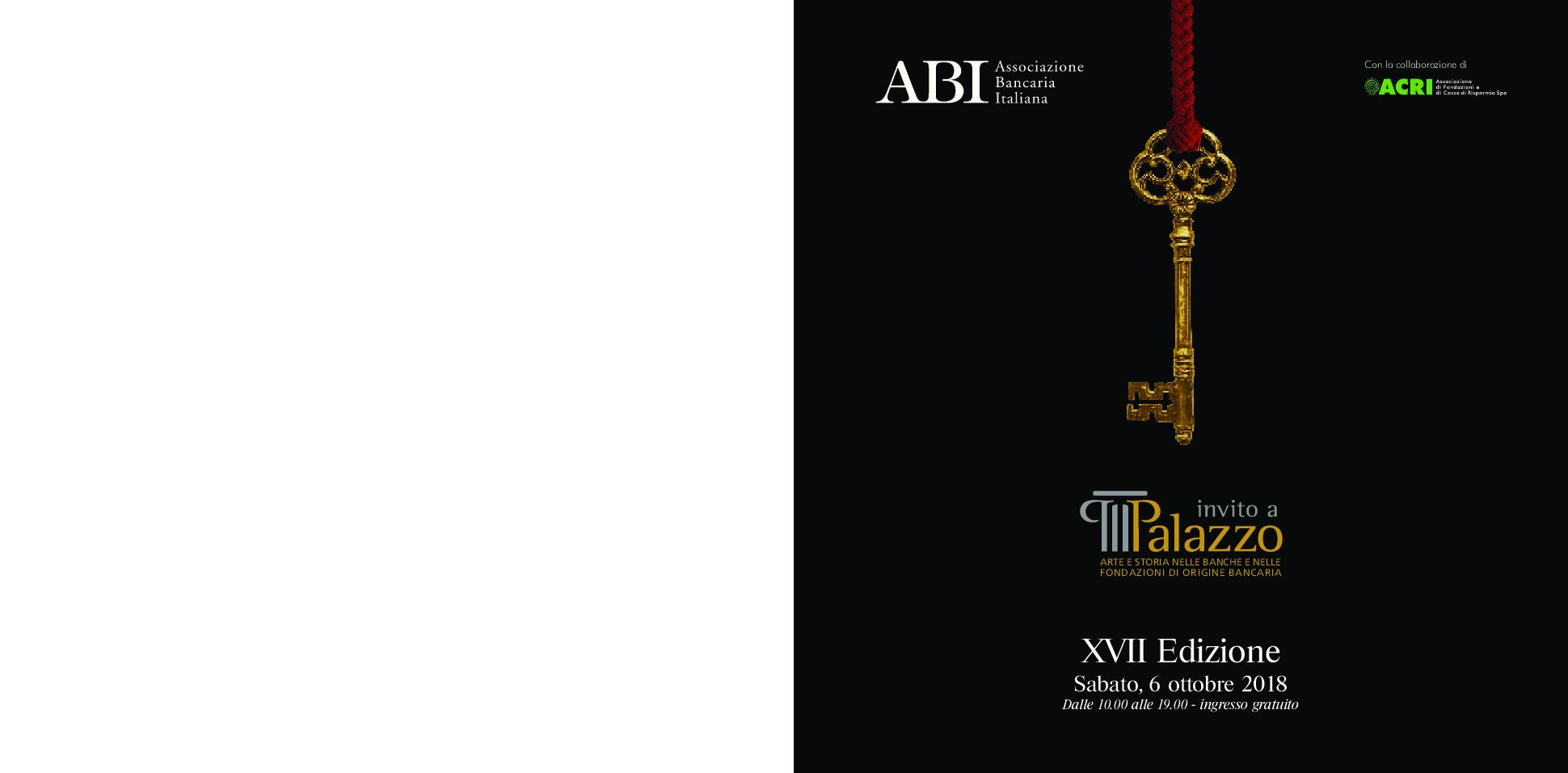 Sabato 6 ottobre, dalle 10 alle 19, visite guidate gratuite nella sede della Fondazione Cassa di Risparmio di Asti per Invito a Palazzo 2018.
